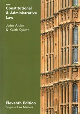 Constitutional And Administrative Law - Alder, John; Syrett, Keith - ISBN: 9781137606716