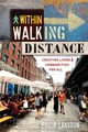 Within Walking Distance - Langdon, Philip - ISBN: 9781610917711