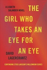 The Girl Who Takes An Eye For An Eye - Lagercrantz, David/ Goulding, George (TRN) - ISBN: 9780451494320