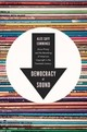 Democracy Of Sound - Cummings, Alex Sayf (assistant Professor Of History, Georgia State Universi... - ISBN: 9780190675110