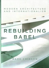 Rebuilding Babel - Crinson, Mark - ISBN: 9781784537128