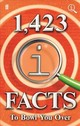1,423 Qi Facts To Bowl You Over - Miller, Anne; Harkin, James; Lloyd, John - ISBN: 9780571339105
