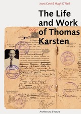 The life and work of Thomas Karsten - Helen Ibbitson Jessup; Pauline K.M. van Roosmalen; Hugh OâNeill; Joost Coté - ISBN: 9789461400598