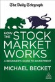 How The Stock Market Works - Becket, Michael - ISBN: 9780749480554