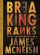 Breaking Ranks - McNeish, James - ISBN: 9781775540908