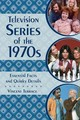 Television Series Of The 1970s - Terrace, Vincent - ISBN: 9781442278288