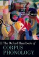 Oxford Handbook Of Corpus Phonology - ISBN: 9780198812111