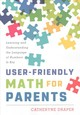 User-friendly Math For Parents - Draper, Catheryne - ISBN: 9781475834208