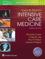 Irwin And Rippe's Intensive Care Medicine - Irwin, Richard S., M.D. (EDT)/ Lilly, Craig M., M.D. (EDT)/ Mayo, Paul H., M.D. (EDT)/ Rippe, James M., M.D. (EDT) - ISBN: 9781496306081