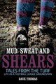 Mud Sweat And Shears - Oldfield, Roy; Thomas, Dave - ISBN: 9781785312946
