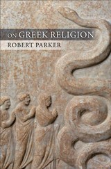 On Greek Religion - Parker, Robert - ISBN: 9780801462016