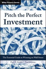 Pitch The Perfect Investment - Johnson, Paul; Sonkin, Paul D. - ISBN: 9781119051787