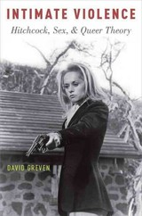 Intimate Violence - Greven, David (professor Of English, University Of South Carolina) - ISBN: 9780190214166