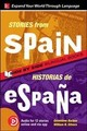 Stories From Spain / Historias De Espana, Premium Third Edition - Barlow, Genevieve; Stivers, William - ISBN: 9781260010367