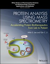 Protein Analysis Using Mass Spectrometry - Lee, Mike S. (EDT)/ Ji, Qin C. (EDT) - ISBN: 9781118605196