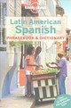 Lonely Planet Latin American Spanish Phrasebook & Dictionary - Lonely Planet Publications (COR) - ISBN: 9781786575555