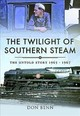 Twilight Of Southern Steam - Benn, Don - ISBN: 9781473863064