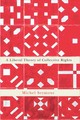 Liberal Theory Of Collective Rights - Seymour, Michel - ISBN: 9780773551176