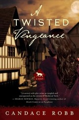 Twisted Vengeance - Robb, Candace - ISBN: 9781681774527
