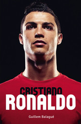 Cristiano Ronaldo - Guillem Balague - ISBN: 9789021564661