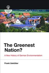 Greenest Nation? - Uekotter, Frank (university Of Birmingham) - ISBN: 9780262534697