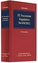 EU Succession Regulation No 650/2012 - Pamboukis, Haris - ISBN: 9783406700682