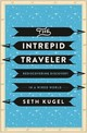 Rediscovering Travel - Kugel, Seth - ISBN: 9780871408501