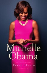 Michelle Obama - Peter Slevin - ISBN: 9789000359271