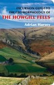 Excursion Guide To The Geomorphology Of The Howgill Fells - Harvey, Adrian - ISBN: 9781780460703