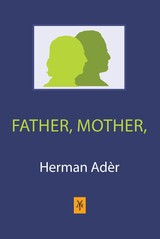 Father, Mother - Herman  Ader - ISBN: 9789079418626