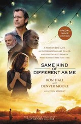 Same Kind Of Different As Me Movie Edition - Hall, Ron; Moore, Denver - ISBN: 9780718077297