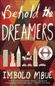 Behold The Dreamers - Mbue, Imbolo - ISBN: 9780525509714