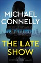 The Late Show - Connelly, Michael - ISBN: 9780316225984