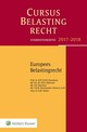 Europees Belastingrecht - T.K.M. Rookmaaker-Penners; S.R. Pancham; M. / D. Chin-Oldenziel; M. Chin-Ol... - ISBN: 9789013143003