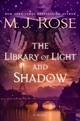 The Library Of Light And Shadow - Rose, M. J. - ISBN: 9781476778129