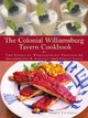 The Colonial Williamsburg Tavern Cookbook - Gonzales, John R. (EDT)/ Eckerle, Tom (PHT)/ Pierce, Charles (EDT)/ Colonia... - ISBN: 9780609602867
