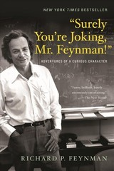 """surely You're Joking, Mr. Feynman!"" - Feynman, Richard P. - ISBN: 9780393355628"