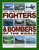 Complete Guide To Fighters And Bombers Of The World - Crosby, Francis - ISBN: 9781846810008