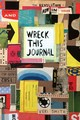 Wreck This Journal: Now In Colour - Smith, Keri - ISBN: 9781846149504