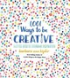 1,001 Ways To Be Creative - Kipfer, Barbara Ann - ISBN: 9781426219078