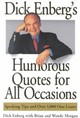 Dick Enberg's Humorous Quotes For All Occasions - Enberg, Dick (EDT)/ Morgan, Brian (EDT)/ Morgan, Wendy/ Morgan, Wendy (EDT) - ISBN: 9780740709968