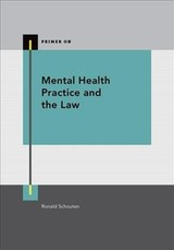 Mental Health Practice And The Law - Schouten, Ronald, M.D. (EDT) - ISBN: 9780199387106