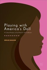Playing With America's Doll - Zaslow, Emilie - ISBN: 9781137566485