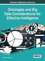 Ontologies And Big Data Considerations For Effective Intelligence - Lu, Joan (EDT)/ Xu, Qiang (EDT) - ISBN: 9781522520580