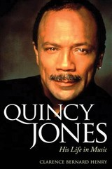 Quincy Jones - Henry, Clarence Bernard - ISBN: 9781496814883