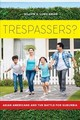 Trespassers? - Lung-amam, Willow - ISBN: 9780520293908