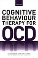 Cognitive Behaviour Therapy For Obsessive-compulsive Disorder - Bream, Victoria (clinical Psychologist, Centre For Anxiety Disorders And Tr... - ISBN: 9780198703266