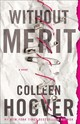 Without Merit - Hoover, Colleen - ISBN: 9781501170621