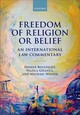 Freedom Of Religion Or Belief - Wiener, Michael (human Rights Officer And Visiting Fellow Of Kellogg Colleg... - ISBN: 9780198813613