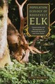 Population Ecology Of Roosevelt Elk - Weckerly, Butch - ISBN: 9781943859504